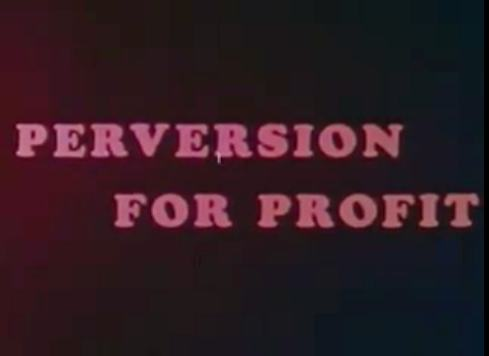 perversion-for-profit-title-card