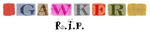 gawker RIP